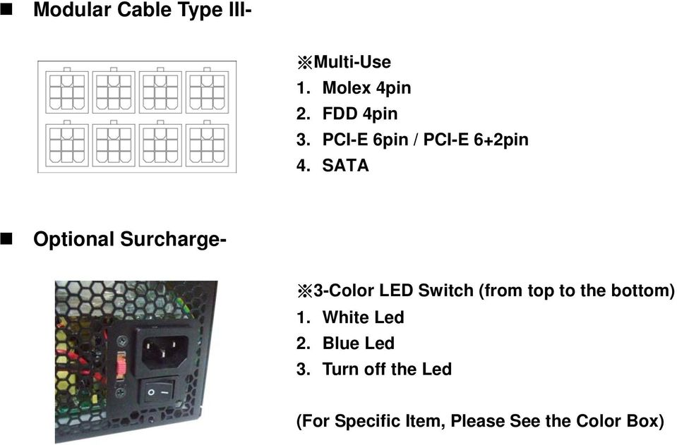 SATA Optional Surcharge- 3-Color LED Switch (from top to the