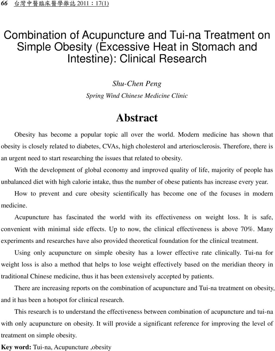 Therefore, there is an urgent need to start researching the issues that related to obesity.