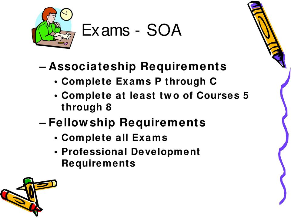 Courses 5 through 8 Fellowship Requirements