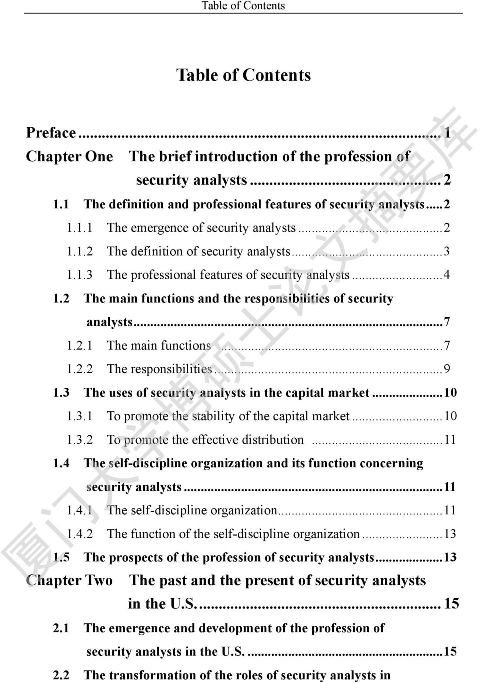 ..7 1.2.2 The responsibilities...9 1.3 The uses of security analysts in the capital market...10 1.3.1 To promote the stability of the capital market...10 1.3.2 To promote the effective distribution.
