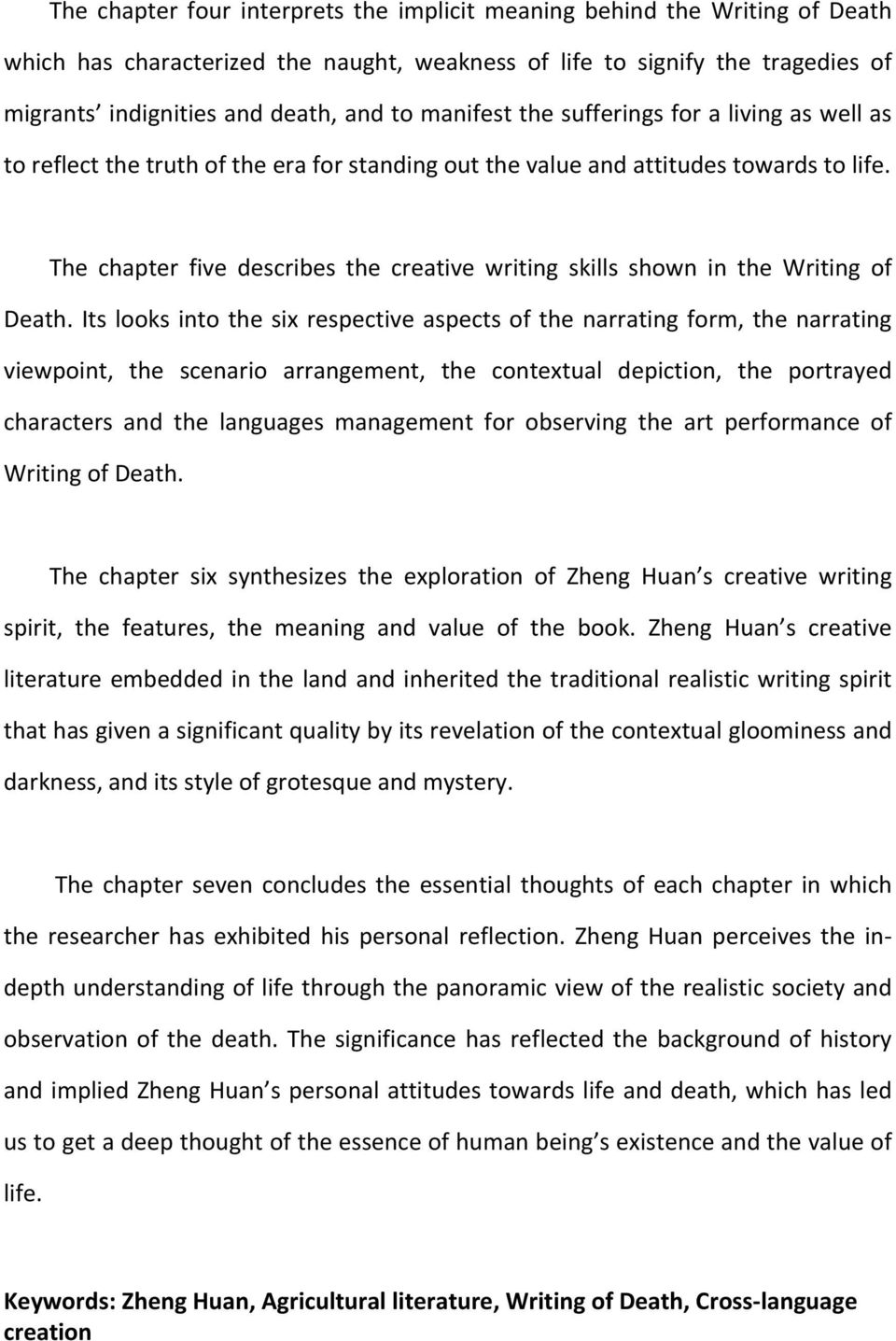 The chapter five describes the creative writing skills shown in the Writing of Death.