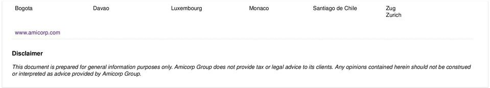 Amicorp Group does not provide tax or legal advice to its clients.