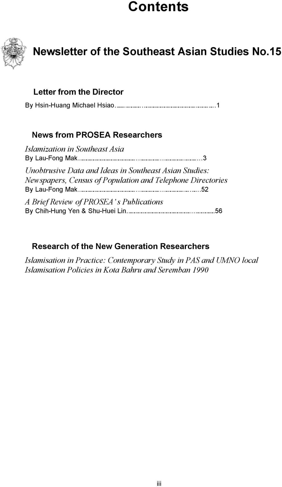 ...........52 A Brief Review of PROSEA s Publications By Chih-Hung Yen & Shu-Huei Lin.