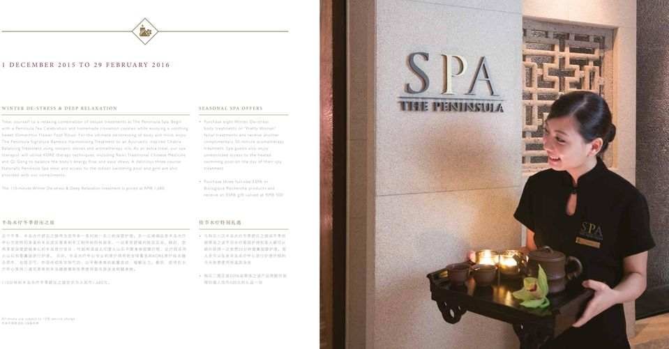For the ultimate de-stressing of body and mind, enjoy The Peninsula Signature Bamboo Harmonising Treatment or an Ayurvedic inspired Chakra Balancing Treatment using volcanic stones and aromatherapy