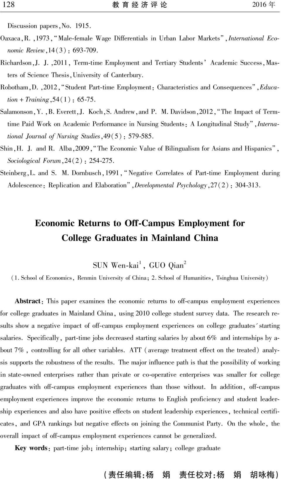 ,2012, StudentPart timeemployment:characteristicsandconsequences,educa tion+training,54(1):65 75. Salamonson,Y.,B.Everet,J.Koch,S.Andrew,andP.M.