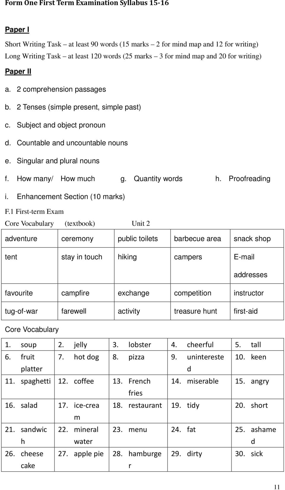 How many/ How much g. Quantity words h. Proofreading i. Enhancement Section (10 marks) F.
