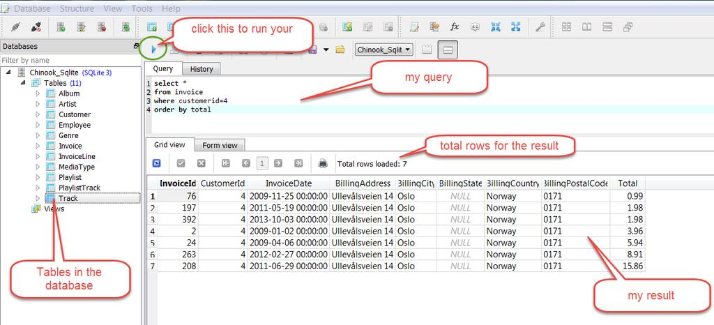 STEP 5: Edit/Run query for this database Select Tools Open SQL Editor Write your