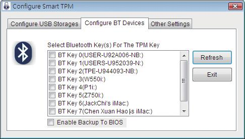 OK USB USB / Personal Secure Drive (PSD) USB Smart TPM BIOS Security Chip Configuration Security Chip Enabled/Activate USB