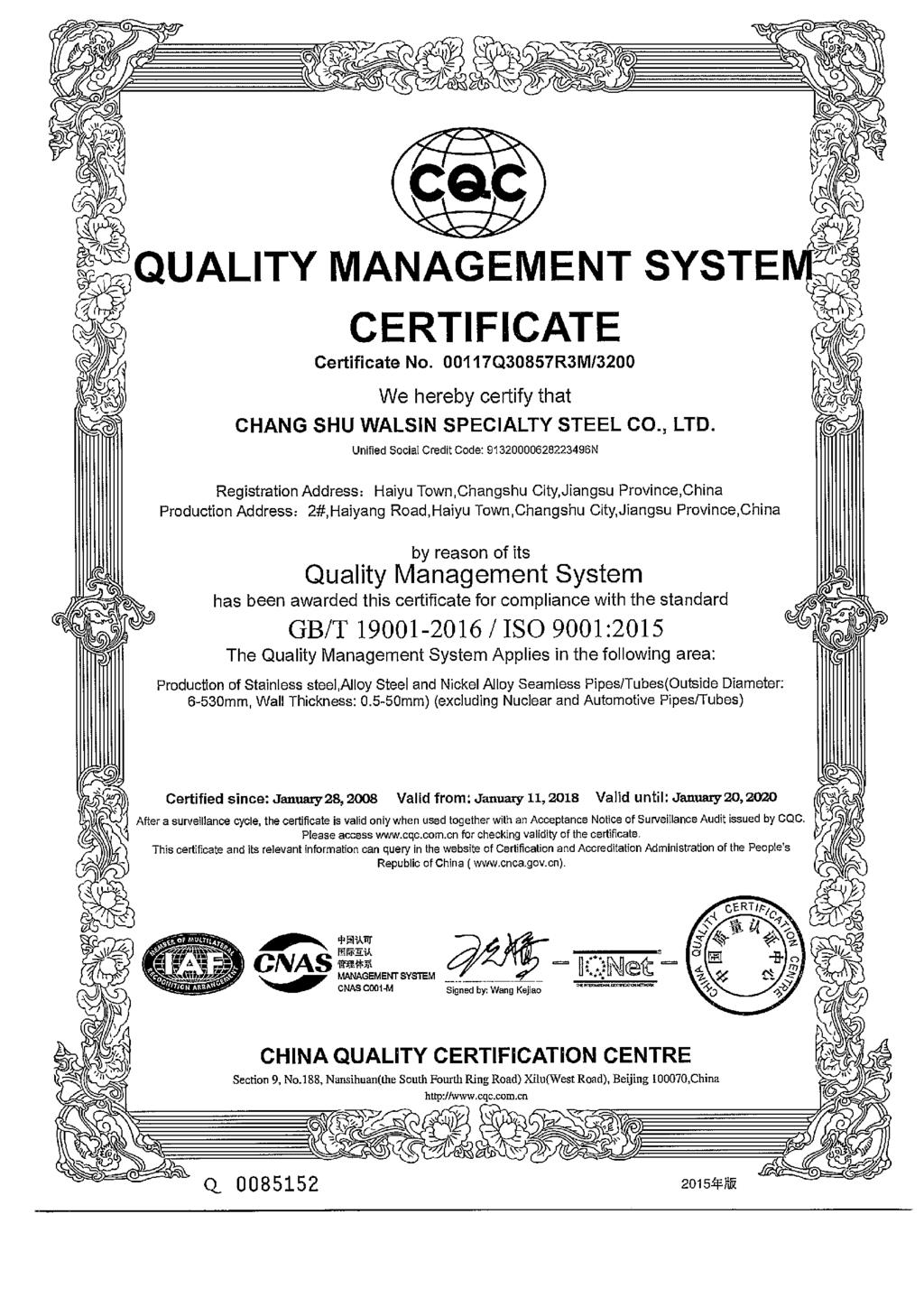 嘿', & Republic of china ( wiwcnca gcvcn) 舞 CQC CERTFCATE Certificate No 001 17Q30857R3M/3200 We hereby certify that CHANG SHU WALSN SPECALTY STEEL CO, LTD Unified Social Credit Code: